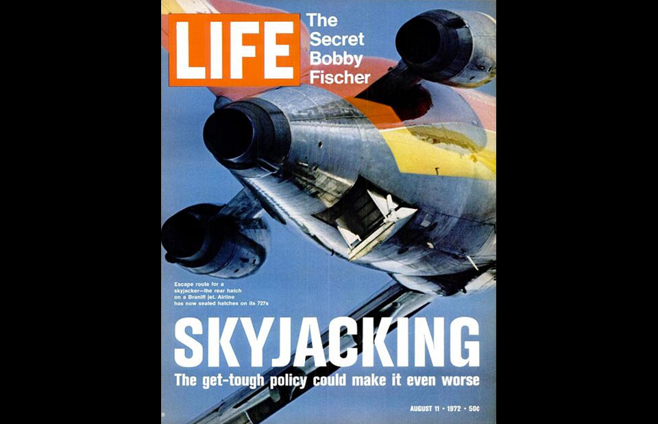 12. Life's 1972 cover story on the skyjacking epidemic. Forty Americans attempted to hijack planes that year; most wound up either dead or in jail.