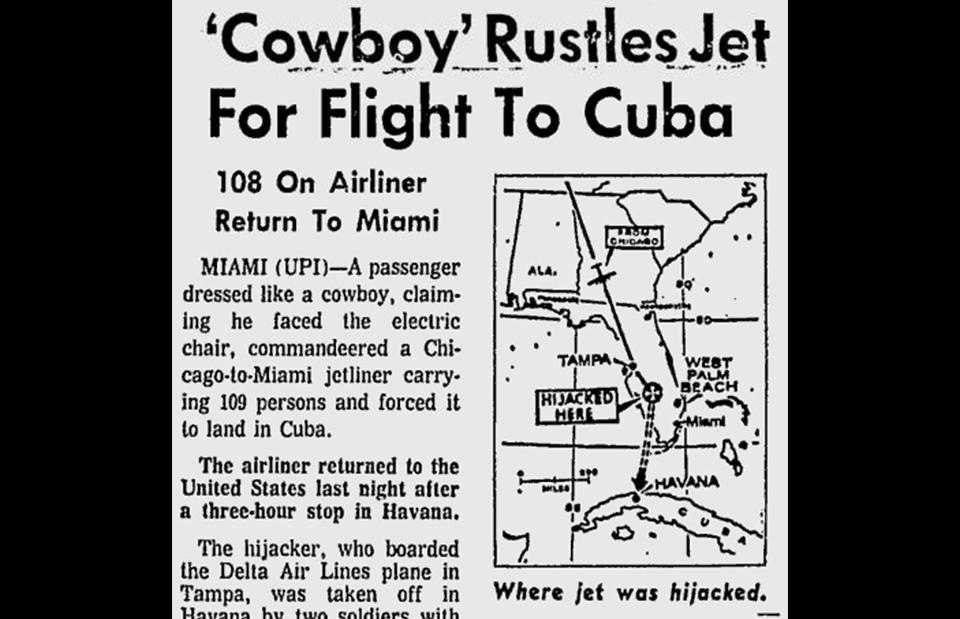 14. Cuba was the sole destination for American skyjackers during the first phase of the epidemic. Most were imprisoned in tropical gulags after arriving in Havana.